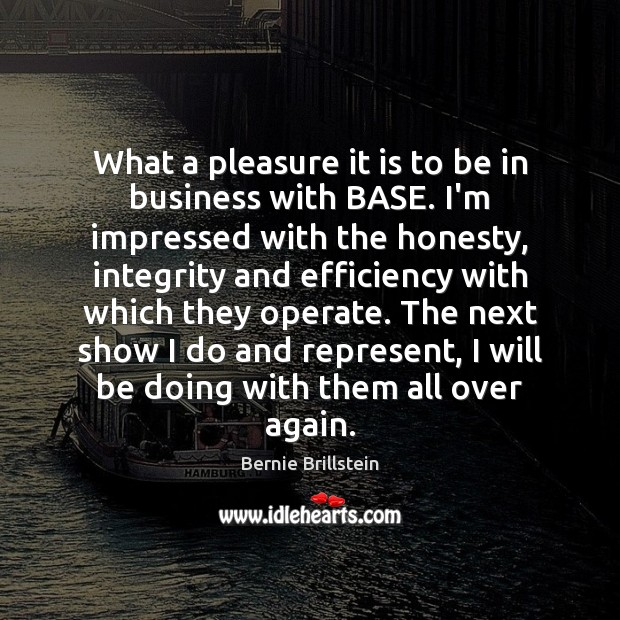 What a pleasure it is to be in business with BASE. I'm Image