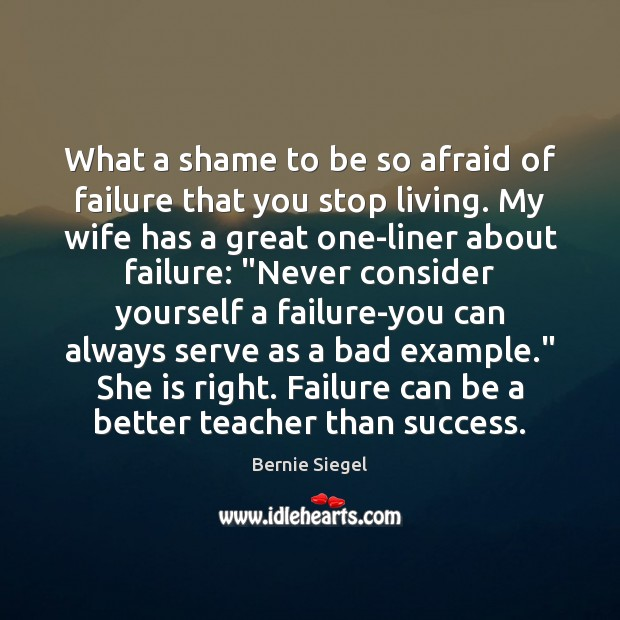 Image, What a shame to be so afraid of failure that you stop