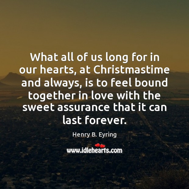 Image, What all of us long for in our hearts, at Christmastime and