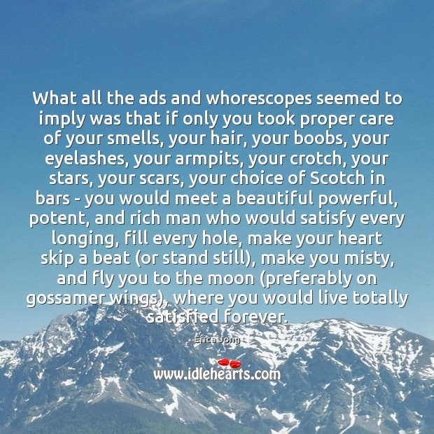 What all the ads and whorescopes seemed to imply was that if Image