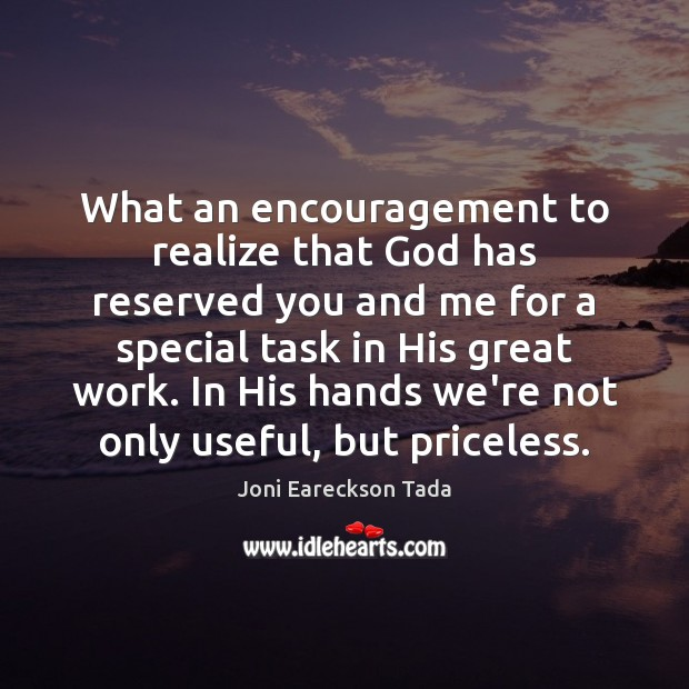 Image, What an encouragement to realize that God has reserved you and me