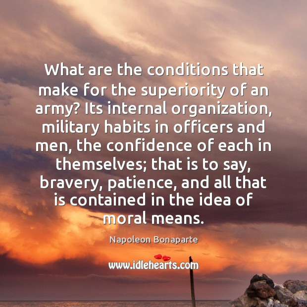 Image, What are the conditions that make for the superiority of an army?