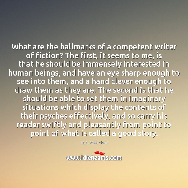 What are the hallmarks of a competent writer of fiction? The first, Image