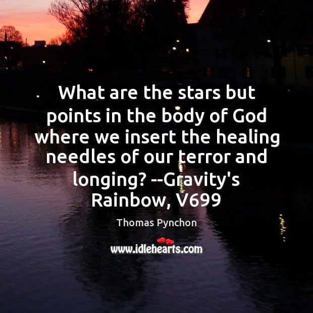What are the stars but points in the body of God where Image