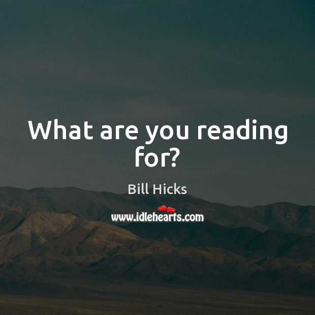 What are you reading for? Image