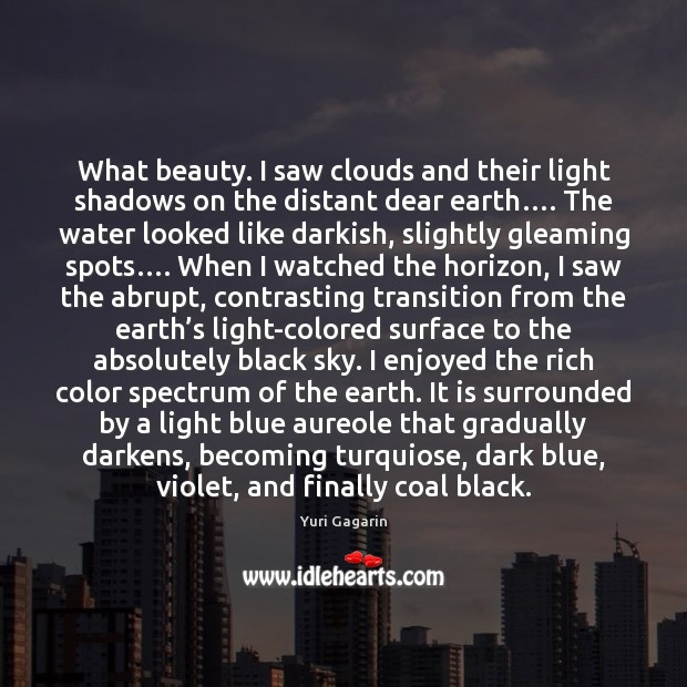 What beauty. I saw clouds and their light shadows on the distant Image