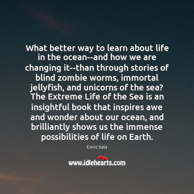 Image, What better way to learn about life in the ocean–and how we