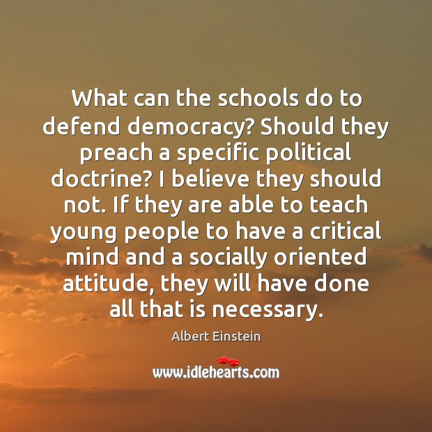 What can the schools do to defend democracy? Should they preach a Image