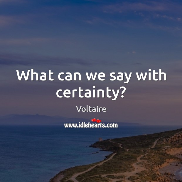 Image, What can we say with certainty?