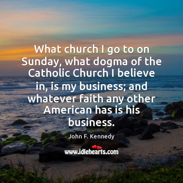 Image about What church I go to on Sunday, what dogma of the Catholic