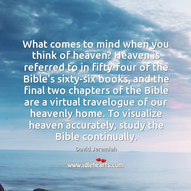 What comes to mind when you think of heaven? Heaven is referred Image