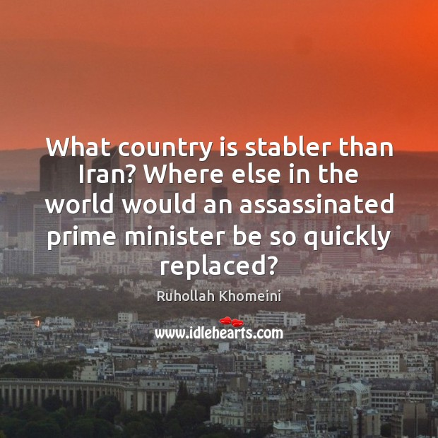 Image, What country is stabler than Iran? Where else in the world would