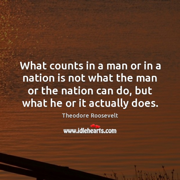 Image, What counts in a man or in a nation is not what