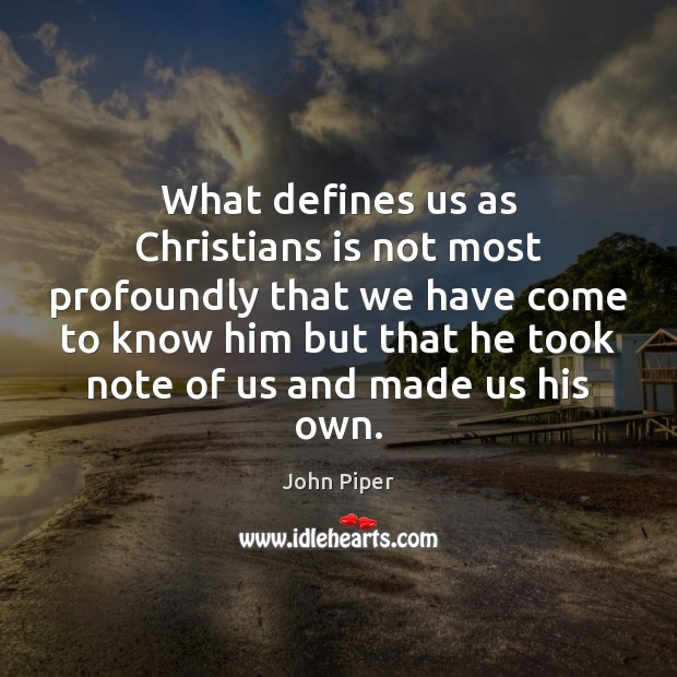 What defines us as Christians is not most profoundly that we have Image