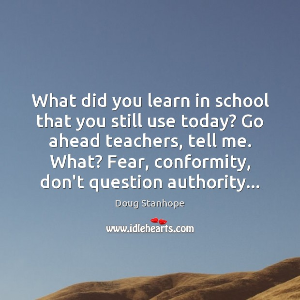 What did you learn in school that you still use today? Go Image