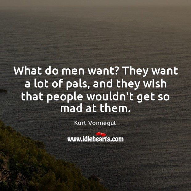 What do men want? They want a lot of pals, and they Image
