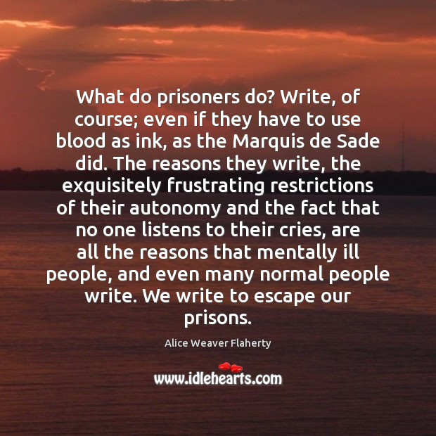 What do prisoners do? Write, of course; even if they have to Image