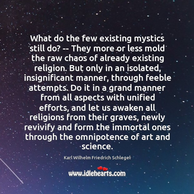 What do the few existing mystics still do? — They more or Image