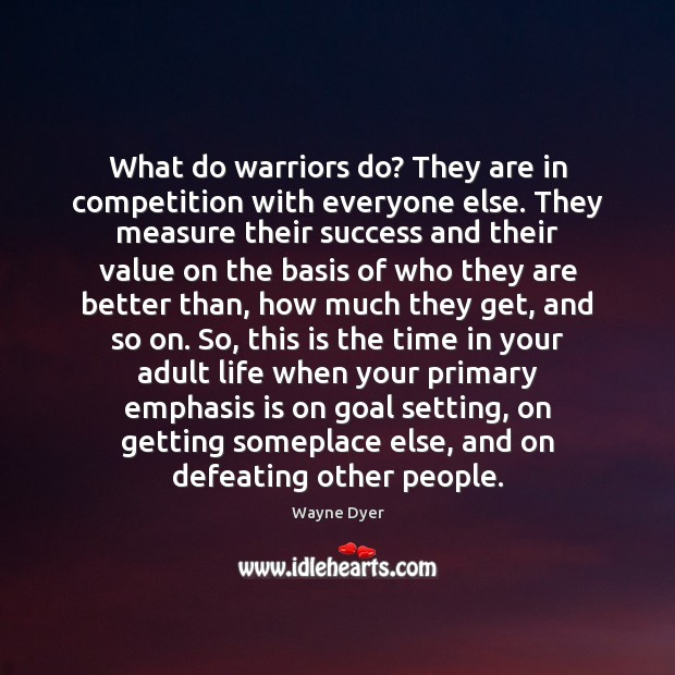 Image, What do warriors do? They are in competition with everyone else. They