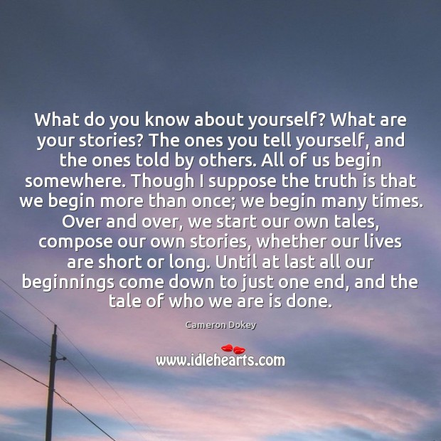 Image, What do you know about yourself? What are your stories? The ones