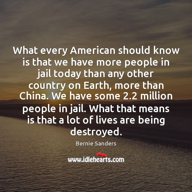 What every American should know is that we have more people in Image