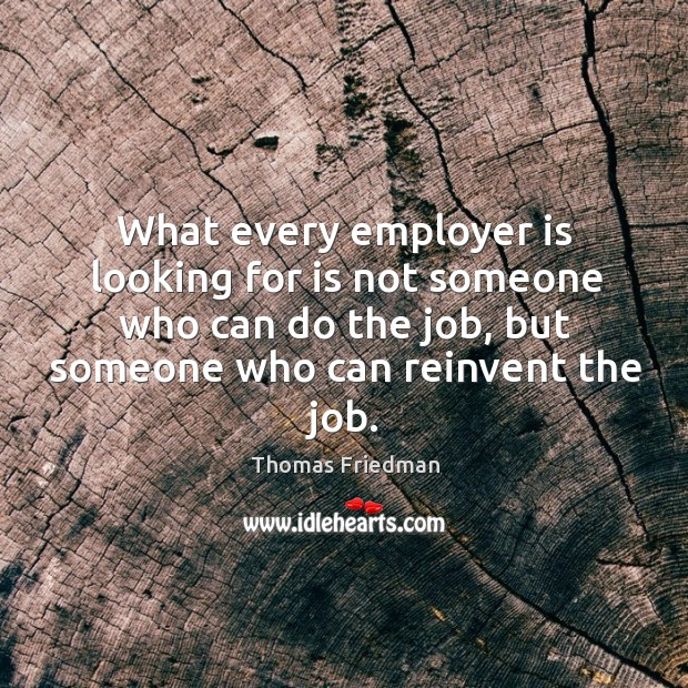 What every employer is looking for is not someone who can do Image