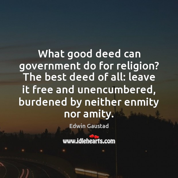 What good deed can government do for religion? The best deed of Image