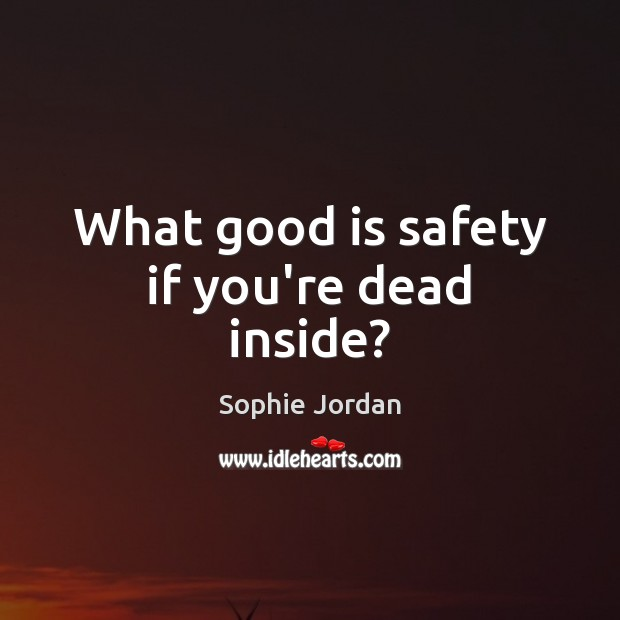 Picture Quote by Sophie Jordan