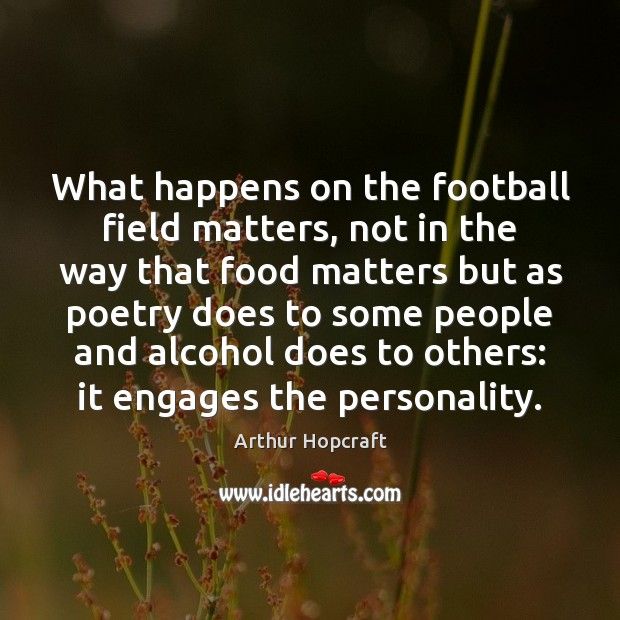 Image, What happens on the football field matters, not in the way that