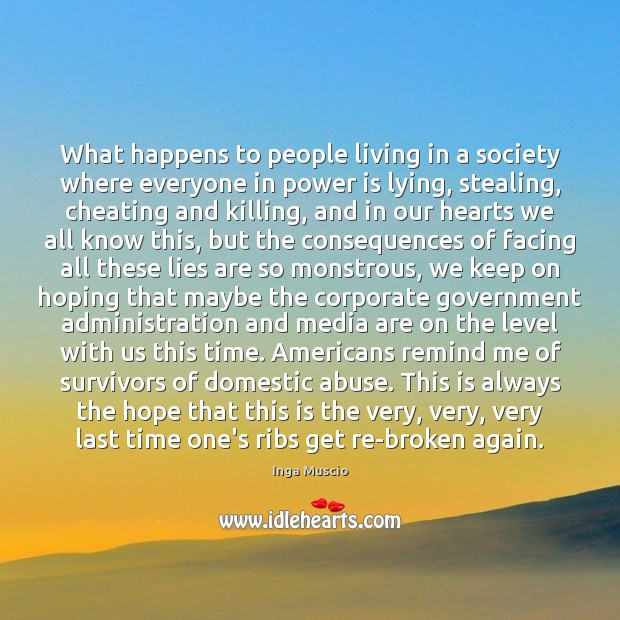 What happens to people living in a society where everyone in power Image