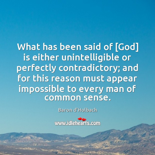 Image, What has been said of [God] is either unintelligible or perfectly contradictory;
