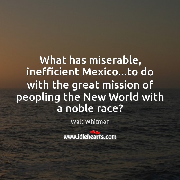 What has miserable, inefficient Mexico…to do with the great mission of Image