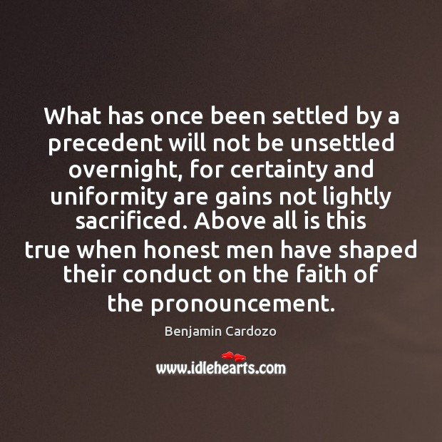 What has once been settled by a precedent will not be unsettled Image