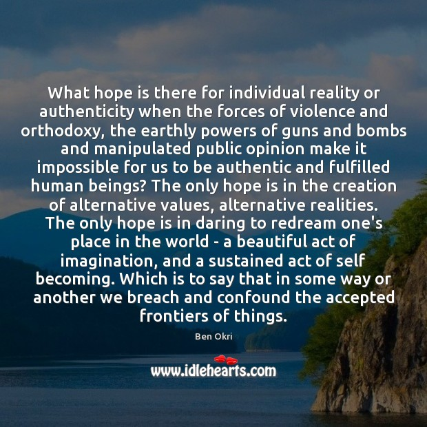 Image, What hope is there for individual reality or authenticity when the forces