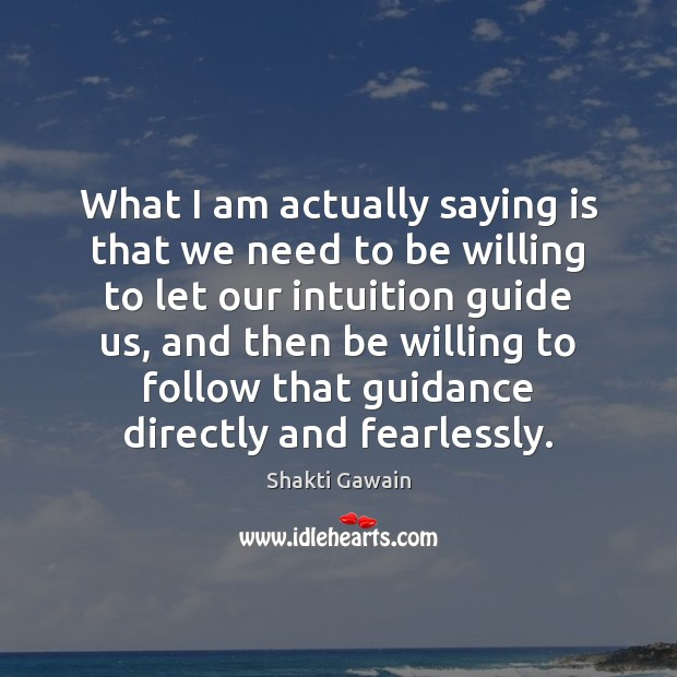 Image, What I am actually saying is that we need to be willing