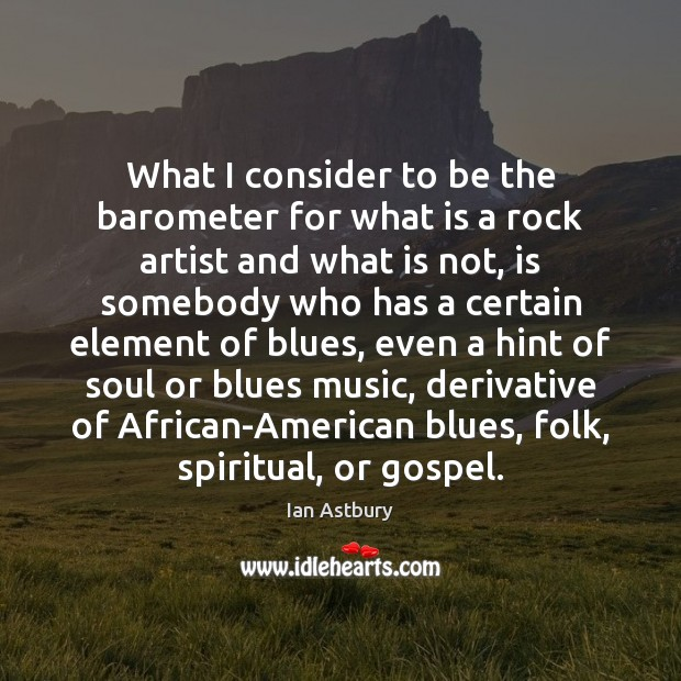 Image, What I consider to be the barometer for what is a rock