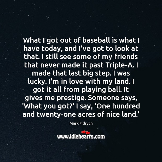 Picture Quote by Mark Fidrych