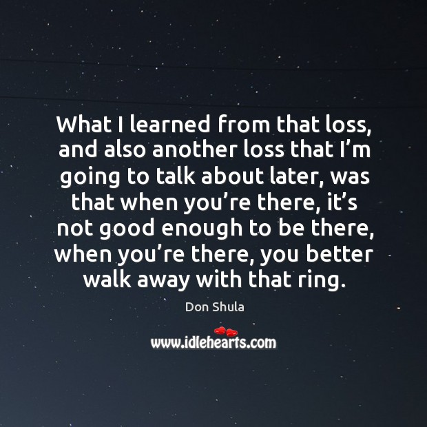 What I learned from that loss, and also another loss that I'm going to talk about later Image