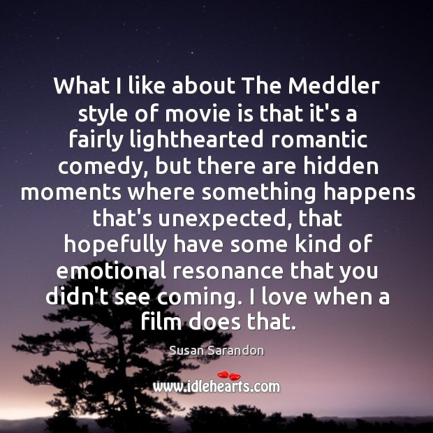 What I like about The Meddler style of movie is that it's Image