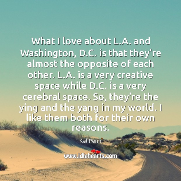 What I love about L.A. and Washington, D.C. is that Image