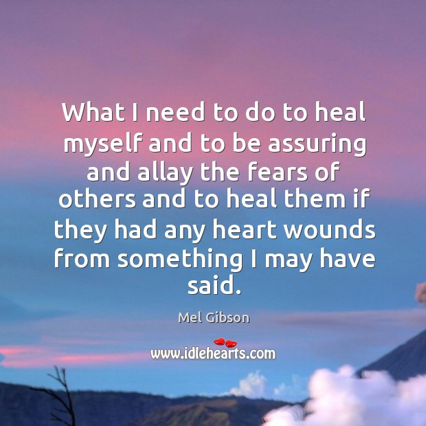 What I need to do to heal myself and to be assuring and allay the fears of others Image