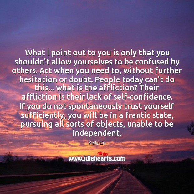 Image, What I point out to you is only that you shouldn't allow