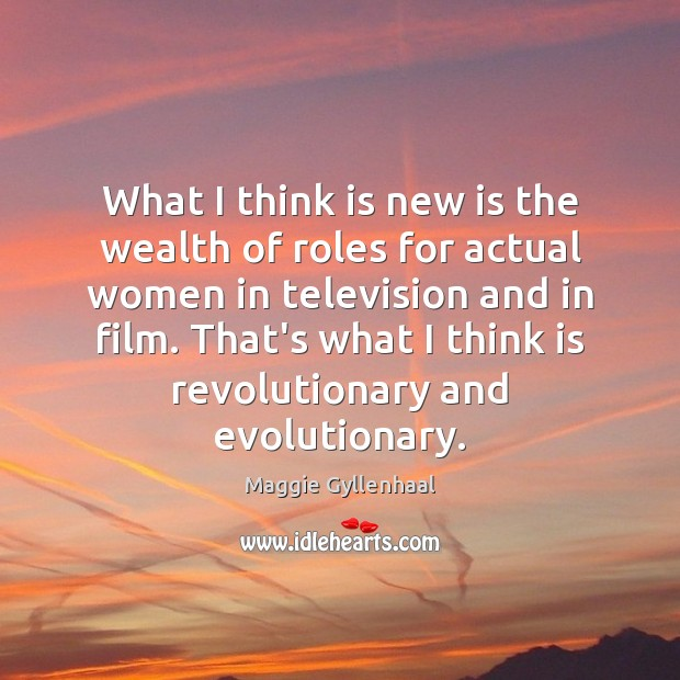 What I think is new is the wealth of roles for actual Image