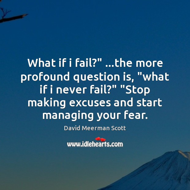 """What if i fail?"""" …the more profound question is, """"what if i Image"""