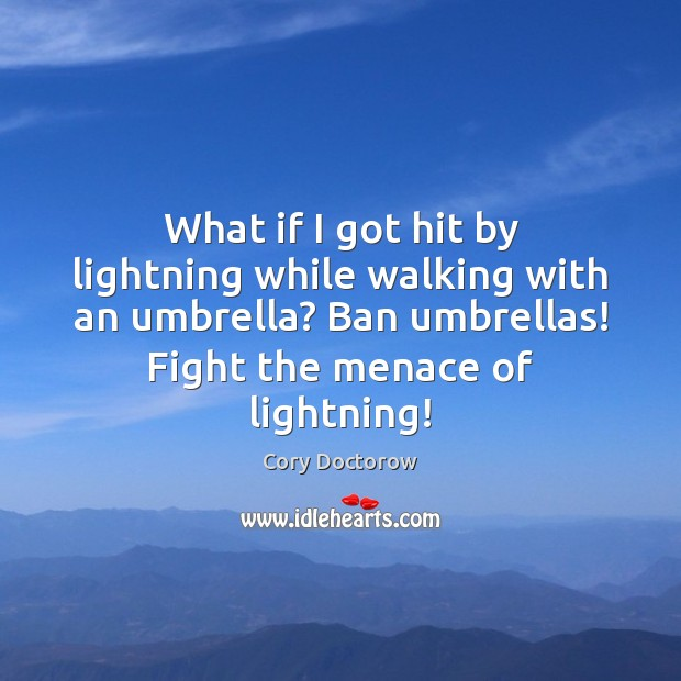 Image, What if I got hit by lightning while walking with an umbrella?