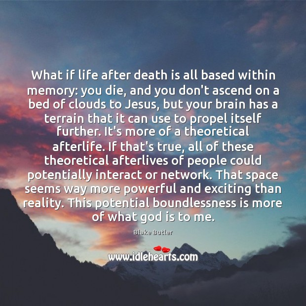 Image, What if life after death is all based within memory: you die,