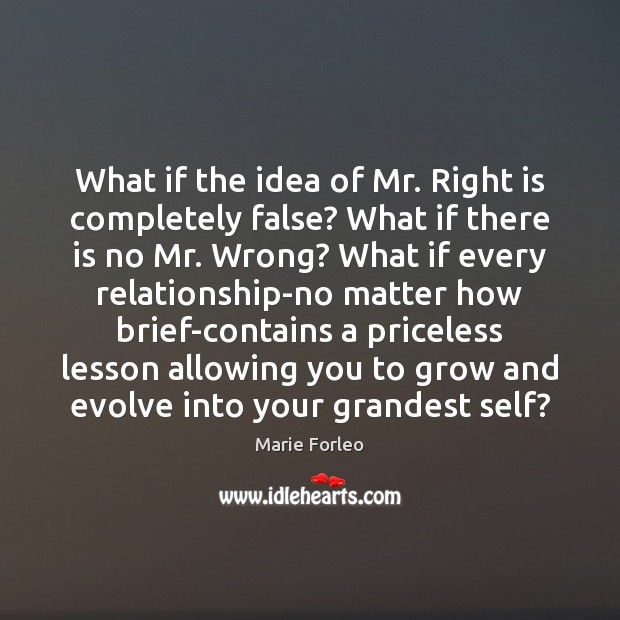Image, What if the idea of Mr. Right is completely false? What if