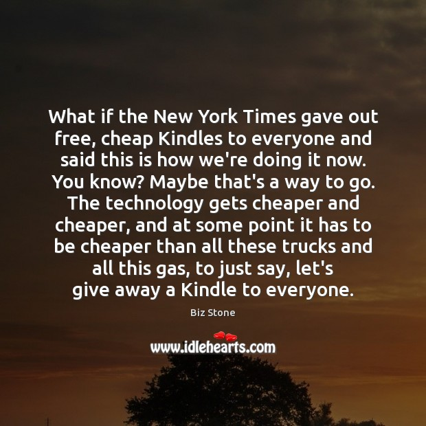 Image, What if the New York Times gave out free, cheap Kindles to