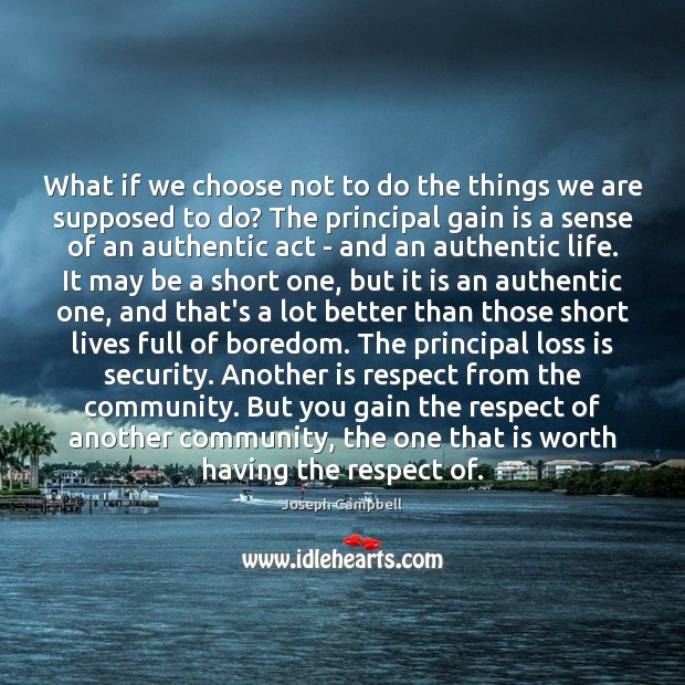 What if we choose not to do the things we are supposed Image