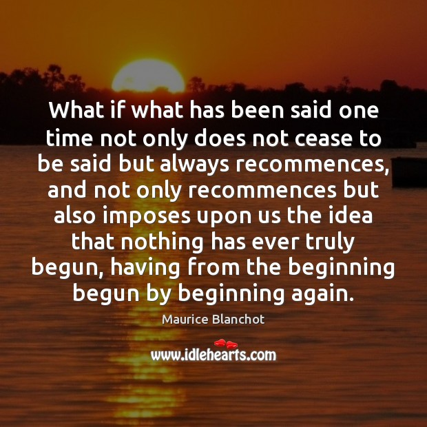 What if what has been said one time not only does not Image